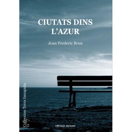 En Ondas setm. 26 Joan Frederic Brun 'Ciutats dins l'azur'