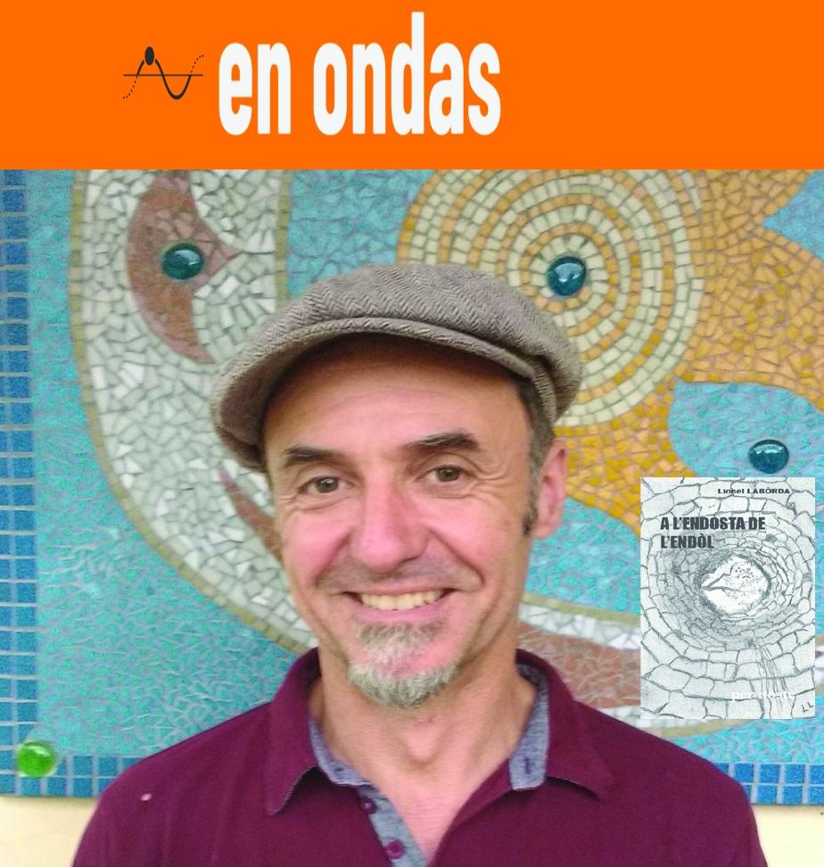 En Ondas setm. 25 Lionel Labòrda A l'endòsta de l'endòl2