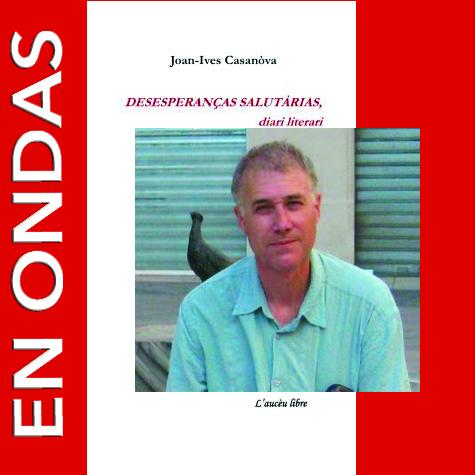 En Ondas setm. 14 Joan-Ives Casanòva2